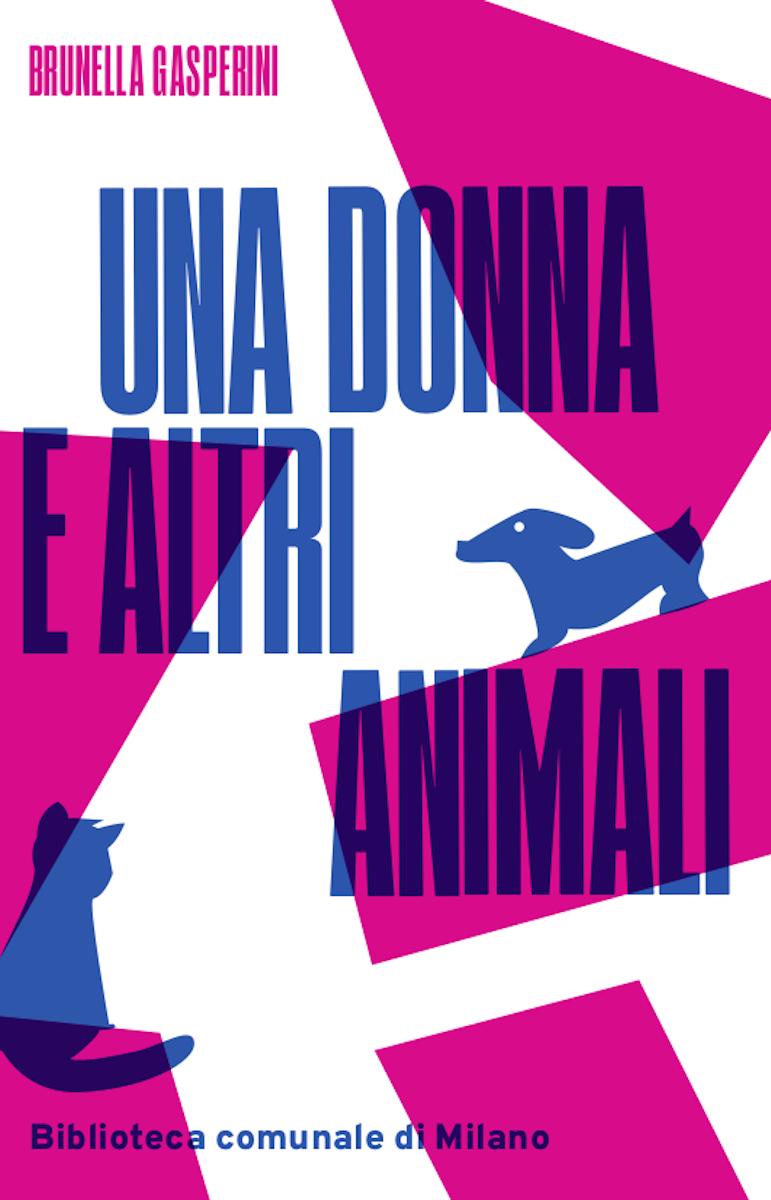 Una donna e altri animali